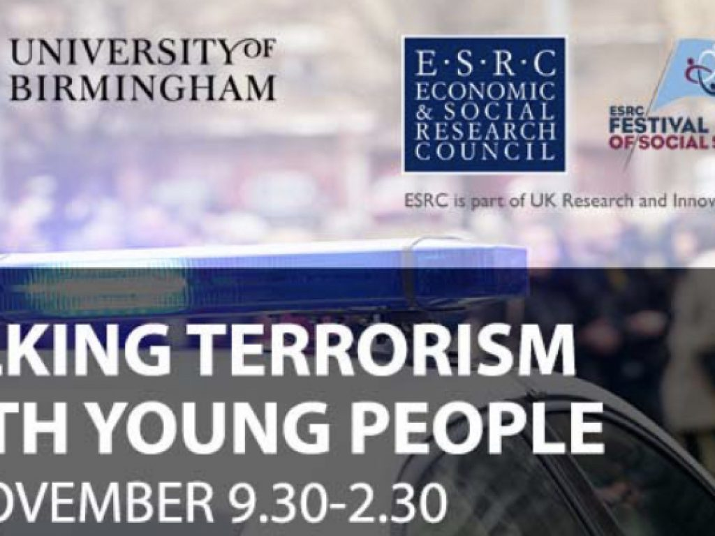 Invitation: Nov '18 Conference: Talking Terrorism with Young People. University of Birmingham. Free.